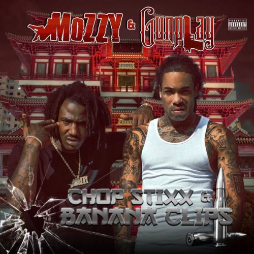 Mozzy & Gunplay - Chop Stixx & Banana Clips Cover Art