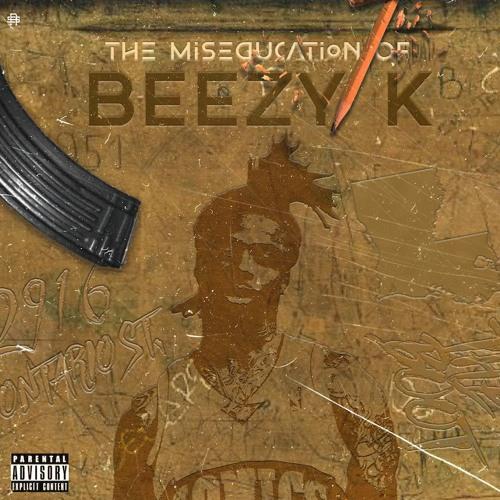Beezy K - The Miseducation Of Beezy K Cover Art