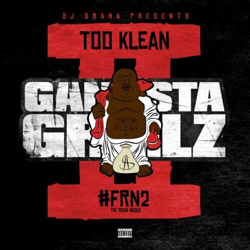 Too Klean - #FRN 2: Gangsta Grillz Cover Art
