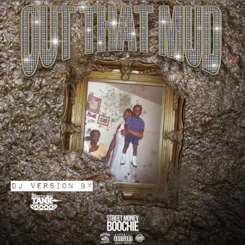 Street Money Boochie - Out Da Mud Cover Art