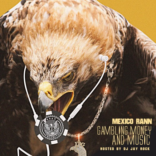 Mexico Rann - Gambling Money And Music Cover Art