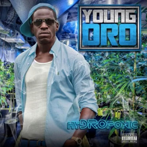 Young Dro - Hydroponic Cover Art