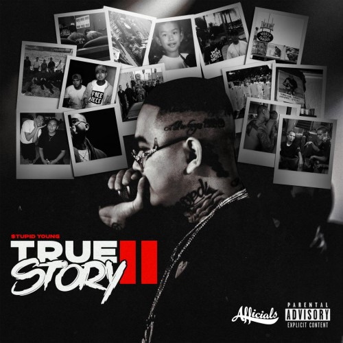 $tupid Young - True Story II Cover Art