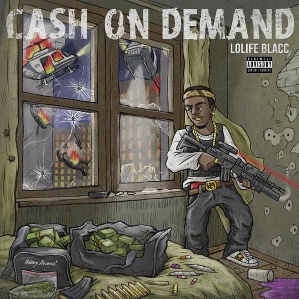 LoLife Blacc - Cash On Demand Cover Art