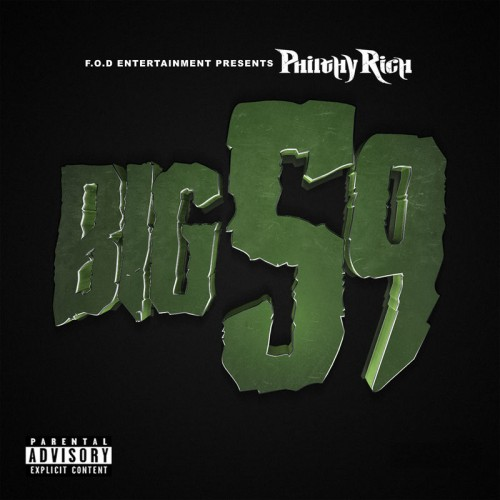 Philthy Rich - Big 59 Cover Art