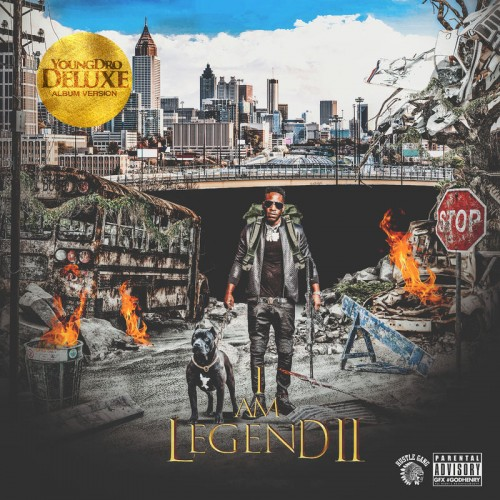 Young Dro - I Am Legend 2 Cover Art