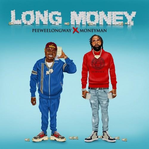 Peewee Longway & Money Man - Long Money Cover Art