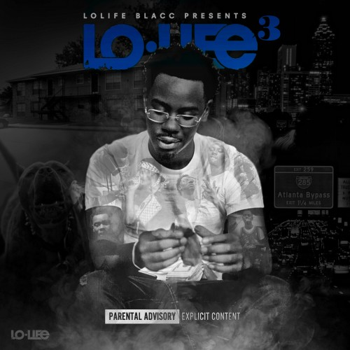 LoLife Blacc - LoLife 3 Cover Art
