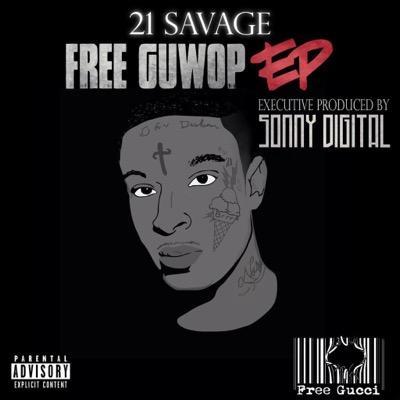 21 Savage - Free Guwop EP Cover Art