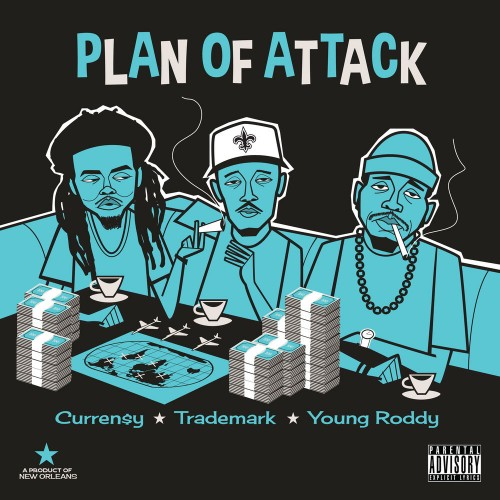 Curren$y, Trademark Da Skydiver & Young Roddy - Plan Of Attack Cover Art