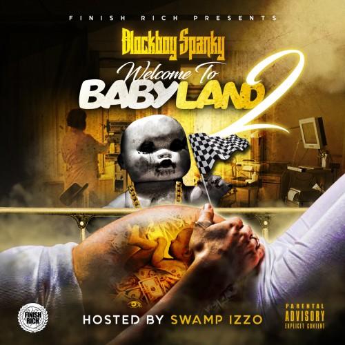 BlockBoy Spanky - Welcome 2 Babyland 2 Cover Art