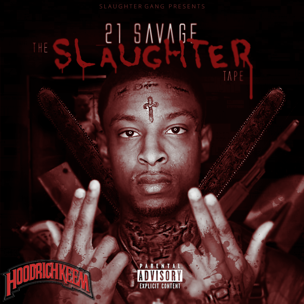 21 Savage - The Slaughter Tape Cover Art