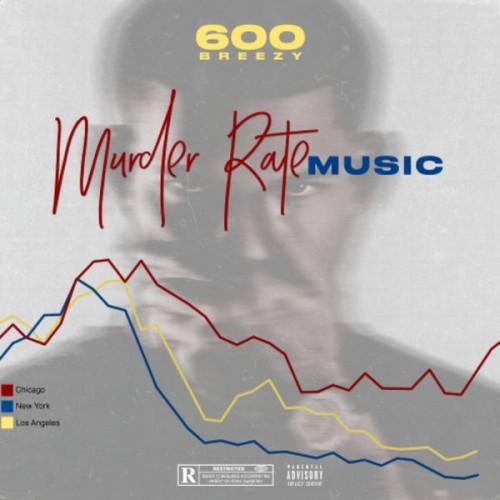 600Breezy - Murder Rate Music Cover Art