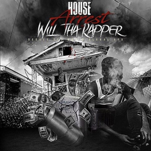 WillThaRapper - House Arrest Cover Art