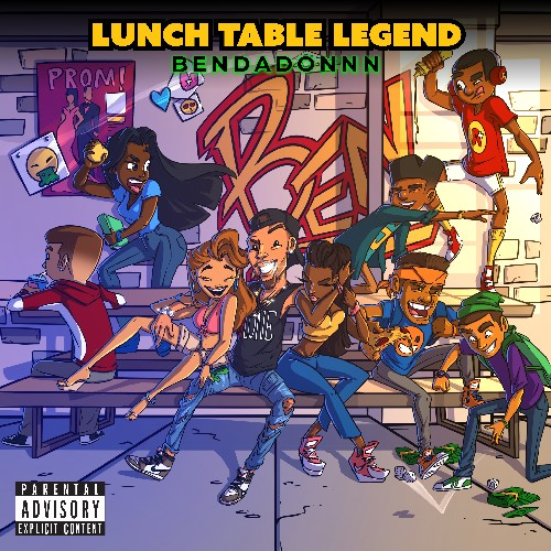 BenDaDonnn - Lunch Table Legend Cover Art