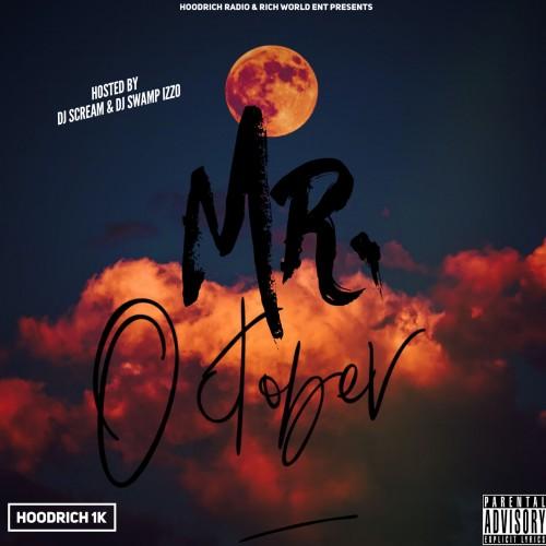 Hoodrich 1k - Mr. October Cover Art