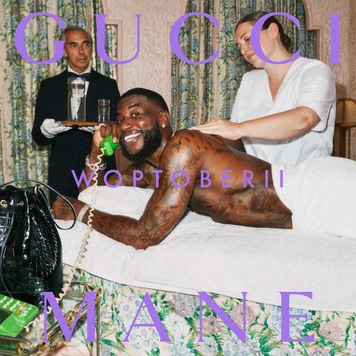 Gucci Mane - Woptober II Cover Art