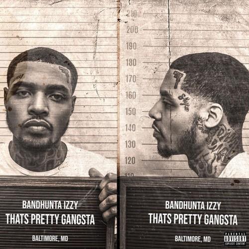 Bandhunta Izzy - That's Pretty Gangsta Cover Art