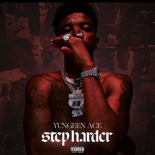 Yungeen Ace - Step Harder Cover Art