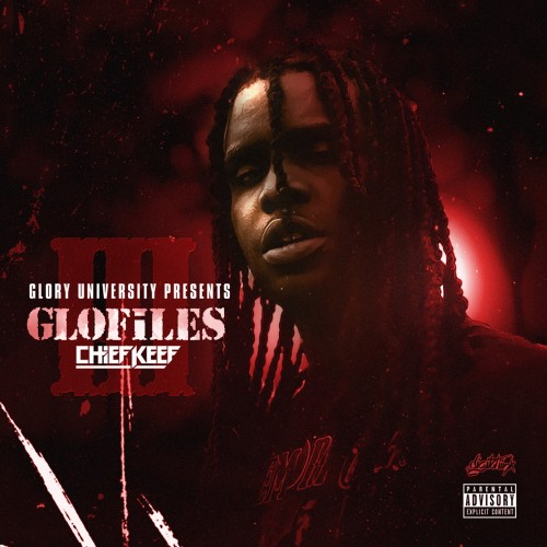 Chief Keef - The GloFiles Pt. 3 Cover Art