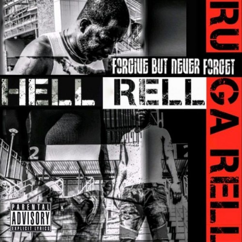 Hell Rell - Forgive But Never Forget Cover Art