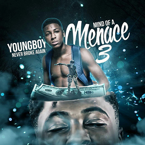 NBA YoungBoy - Mind Of A Menace 3 Cover Art