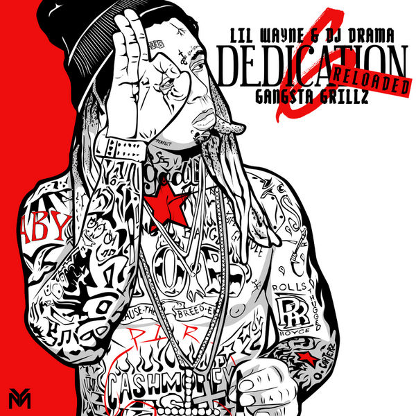 Lil Wayne - Dedication 6 (Reloaded) Cover Art