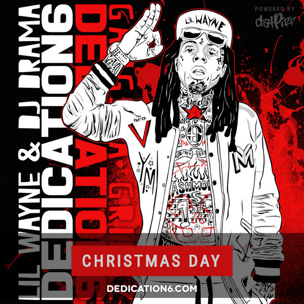 Lil Wayne - Dedication 6 Cover Art