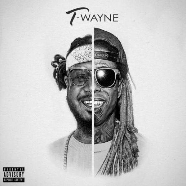 T-Pain & Lil Wayne - T-Wayne Cover Art