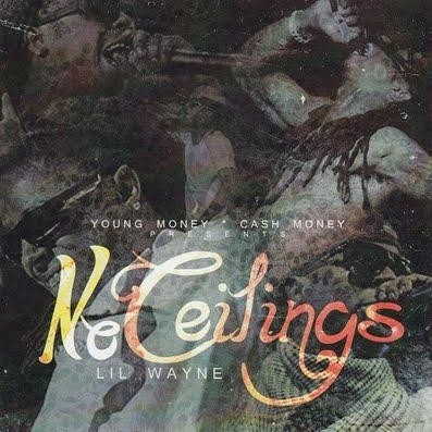 Lil Wayne - No Ceilings Cover Art