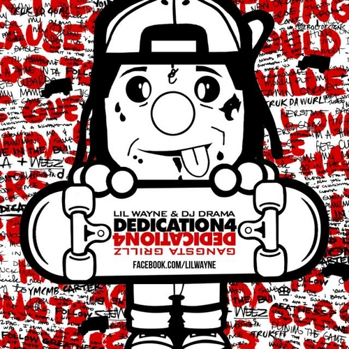 Lil Wayne - Dedication 4 Cover Art