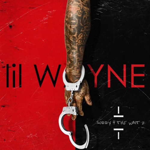Lil Wayne - Sorry 4 The Wait 2 Cover Art