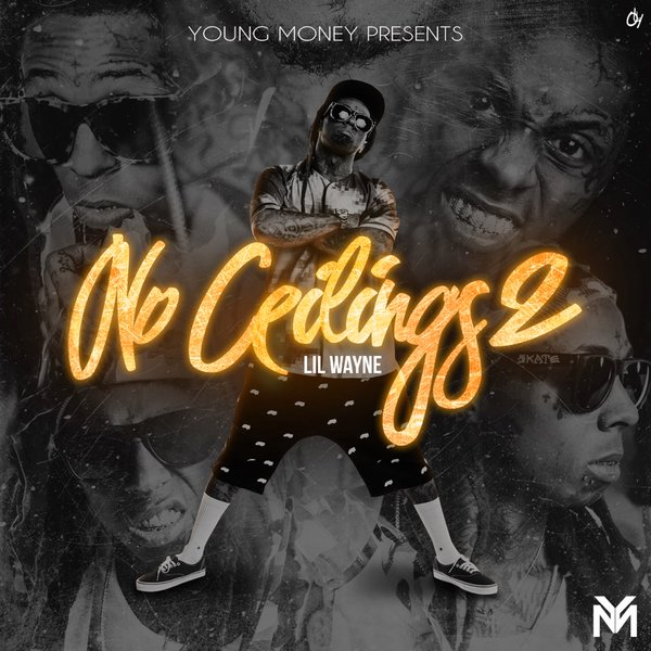 Lil Wayne - No Ceilings 2 Cover Art