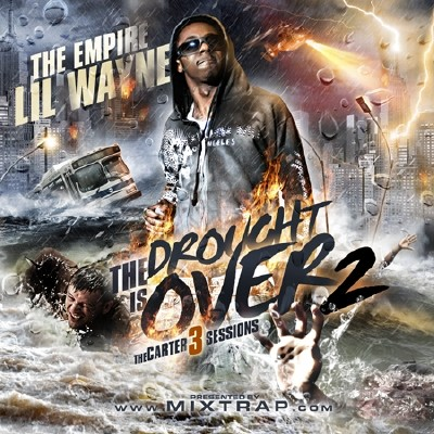 Lil Wayne - The Drought Is Over 2 (Carter 3 Sessions) Cover Art