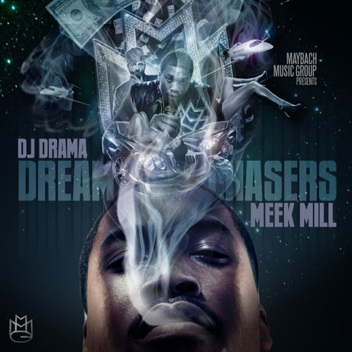 Meek Mill - Dreamchasers Cover Art
