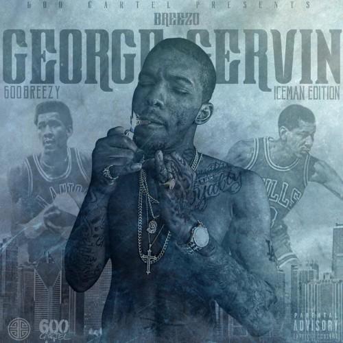 600Breezy - George Gervin Cover Art