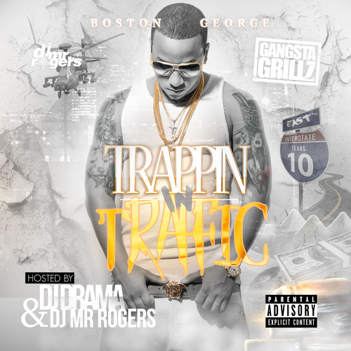 Boston George - Trappin In Traffic Cover Art