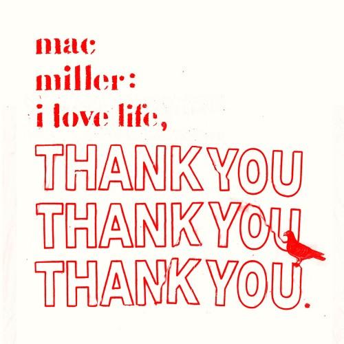 Mac Miller - I Love Life, Thank You Cover Art