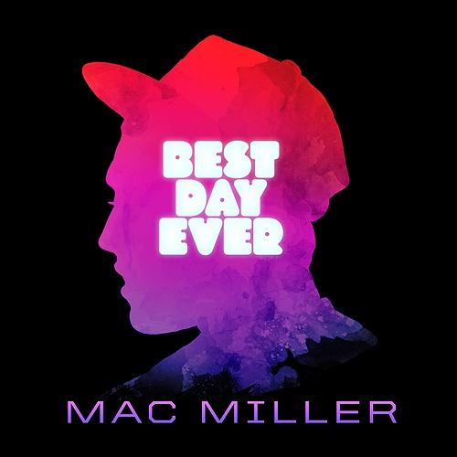 Mac Miller - Best Day Ever Cover Art