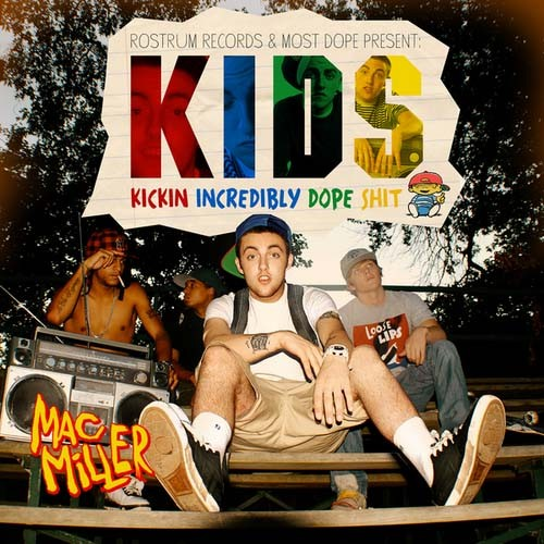 Mac Miller - KIDS Cover Art