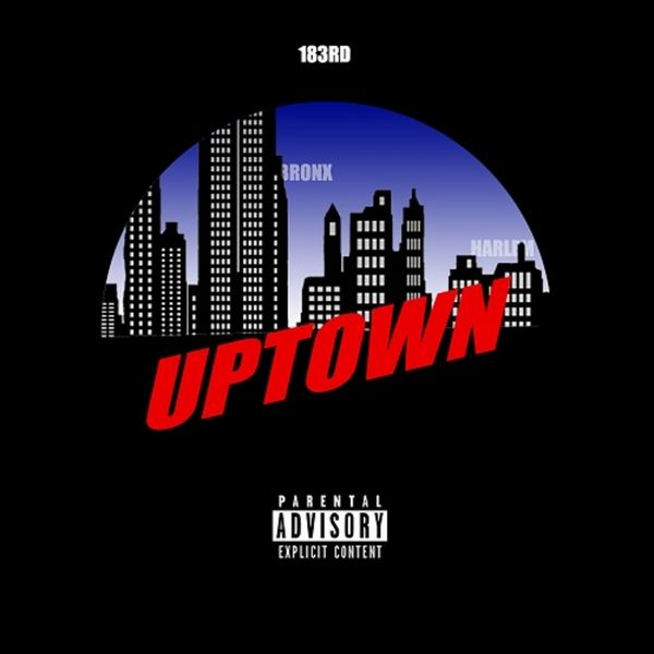 Smoke DZA & 183rd - Uptown Cover Art