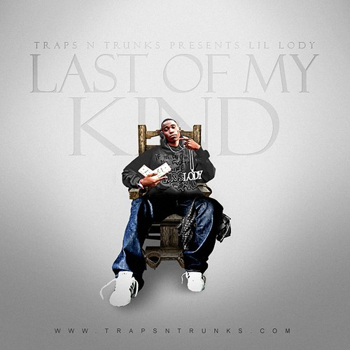 Lil Lody - Last Of My Kind Cover Art