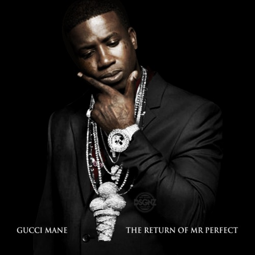 Gucci Mane - The Return Of Mr. Perfect Cover Art