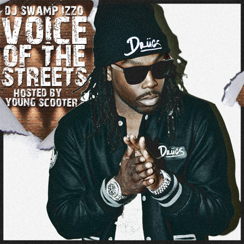 Young Scooter - Voice Of The Streetz Cover Art