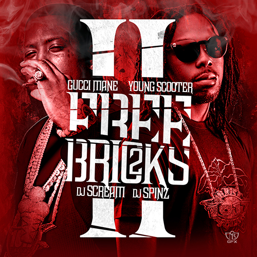Gucci Mane & Young Scooter - Free Bricks 2 Cover Art