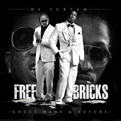Gucci Mane & Future - Free Bricks Cover Art