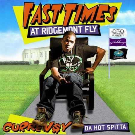 Curren$y - Fast Times At Ridgemont Fly Cover Art