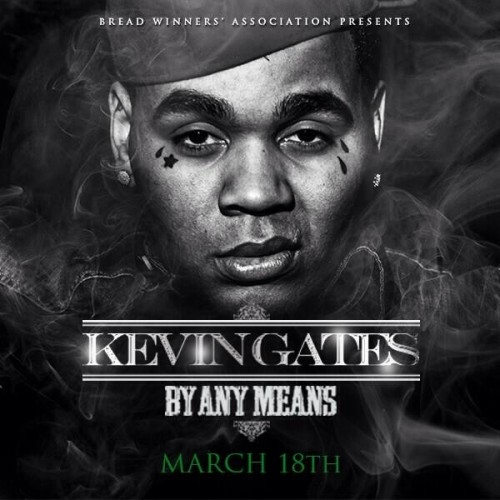 Kevin Gates - By Any Means Cover Art