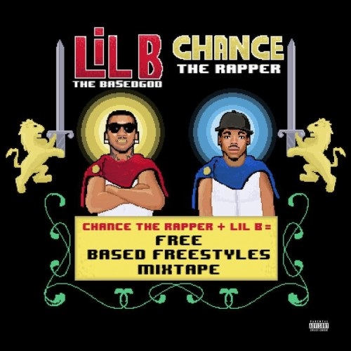 Lil B & Chance The Rapper - Free Based Freestyles Mixtape Cover Art