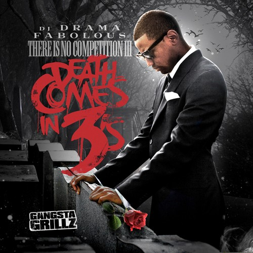 Fabolous - There Is No Competition 3 (Death Comes In 3's) Cover Art